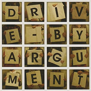 Drive-By Argument