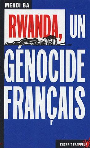 Rwanda, un génocide français