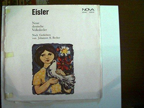 Eisler - Neue deutsche Volkslieder; Erscheinungsjahr 1971 Nach Gedichten von Johannes R. Becher;