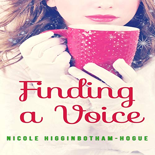 Finding a Voice Audiobook By Nicole Higginbotham-Hogue cover art