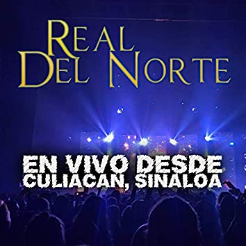 Real del Norte (En Vivo)
