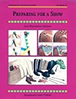 Preparing for a Show (Threshold Picture Guides)