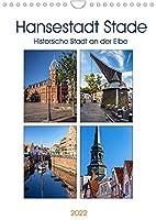 Hansestadt Stade - Historische Stadt an der Elbe (Wandkalender 2022 DIN A4 hoch): Stade hat eine lange historische Geschichte und ist eine Hansestadt an der Elbe. (Monatskalender, 14 Seiten )