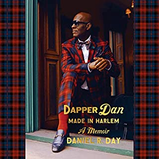 Dapper Dan: Made in Harlem audiobook cover art