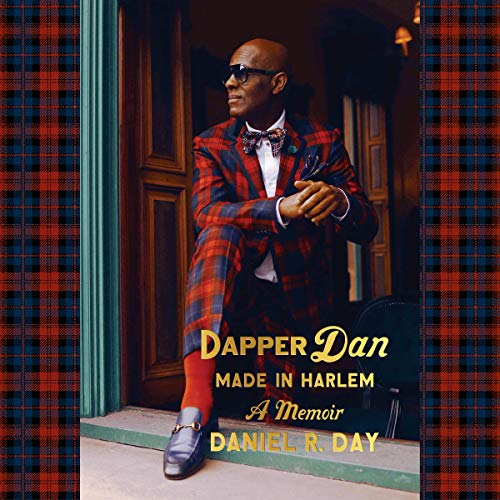 Dapper Dan: Made in Harlem  By  cover art