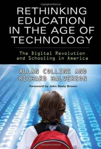 Rethinking Education In The Age Of Technology The Digital Revolution And Schooling In America Technology Education Connections Tec Technology Education Connections The Tec Series