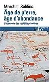 Âge de pierre, âge d'abondance - L'économie des sociétés primitives