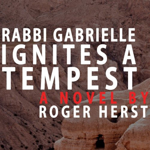 Rabbi Gabrielle Ignites a Tempest cover art