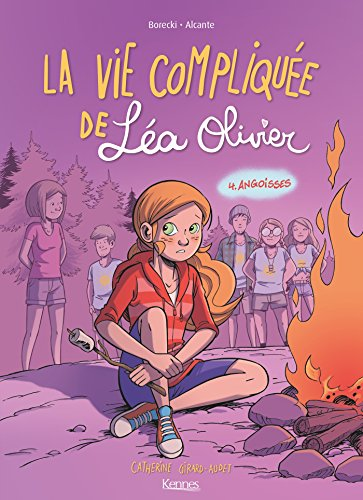 La Vie compliquée de Léa Olivier BD T04 : Angoisses (French Edition)