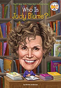 Who Is Judy Blume? (Who Was?) by [Kirsten Anderson, Who HQ, Ted Hammond]