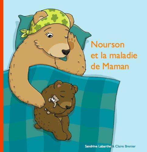 Nourson et la Maladie de Maman