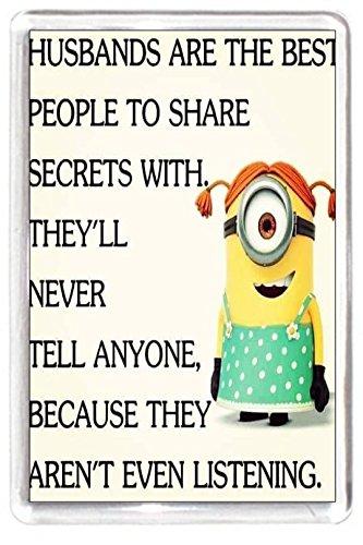Fridge Magnet Minion Charactor Husband Share Secret Not Hear Listen Quote Gift
