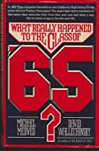 What Really Happened to the Class of 65? by Michael Medved and David Wallechinsky (1978-05-03)