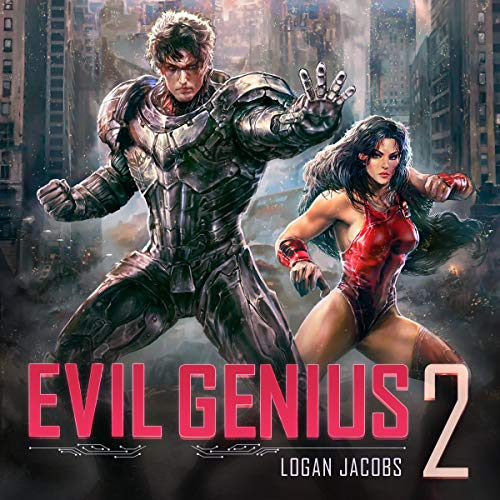 Evil Genius 2: Becoming the Apex Supervillain audiobook cover art