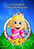 La principessa delle parole gentili (babis Vol. 1) (Italian Edition)