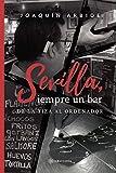 Sevilla, siempre un bar: De la tiza al ordenador