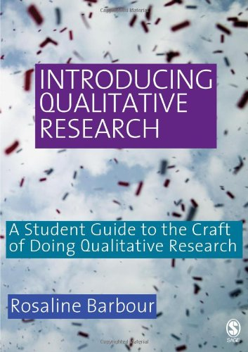 Introducing Qualitative Research: A Student?s Guide to...