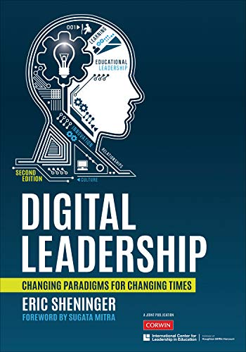 Compare Textbook Prices for Digital Leadership: Changing Paradigms for Changing Times Second Edition ISBN 9781544350837 by Sheninger, Eric C.