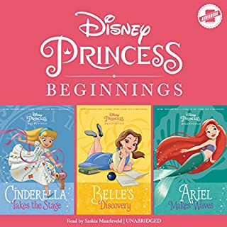 Disney Princess Beginnings: Cinderella, Belle & Ariel audiobook cover art