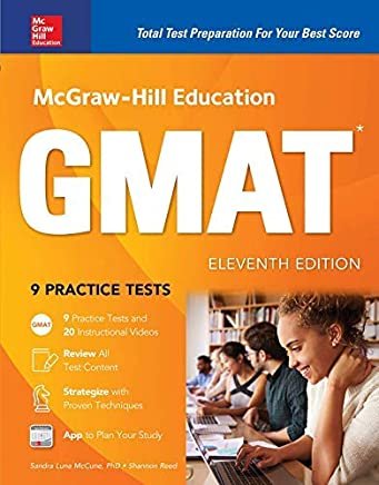 McGraw-Hill Education GMAT, Eleventh Edition (Mcgraw Hill Education Gmat Premium) by Sandra Luna McCune Shannon Reed(2017-05-05)