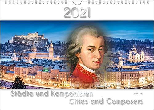 Komponisten-Kalender, ein Musik-Kalender 2021, DIN A3: Städte und Komponisten – Cities and Composers