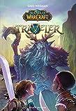 World of Warcraft, Tome 01 - Traveler