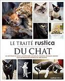 Le traité Rustica du chat de Patrick Pageat ( 26 octobre 2012 ) - 26/10/2012