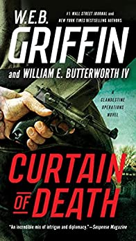 Curtain of Death (A Clandestine Operations Novel Book 3) by [W.E.B. Griffin, William E. Butterworth]
