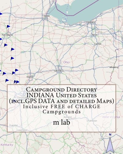 Campground Directory INDIANA United States (incl.GPS DATA and detailed Maps)