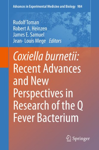 Coxiella burnetii: Recent Advances and New Perspectives in Research of the Q Fever Bacterium (Advances in Experimental Medicine and Biology (984)) (English Edition)