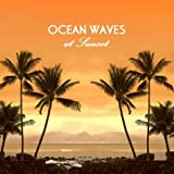 Ocean Sounds at Sunset Beach - Soothing Nature Sounds and Ocean Wave Surf for Relaxation, Meditation, Massage, Yoga, Tai CHi, Reiki, Kundalini, Chakra Balancing, Méditation and Sound Therapy