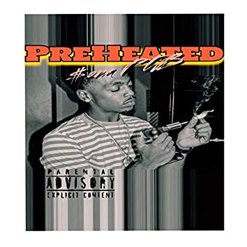 PreHeated