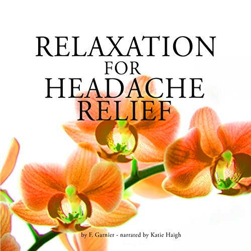 Relaxation for headache relief cover art
