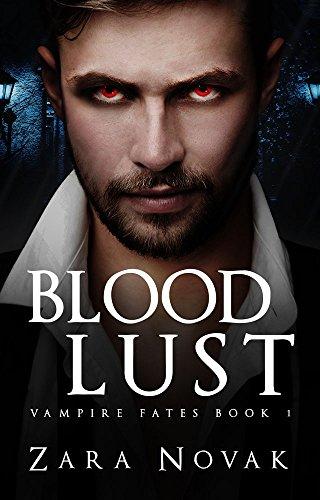 Blood Lust (Vampire Fates Book 1)