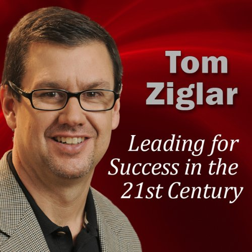 Leading for Success in the 21st Century audiobook cover art