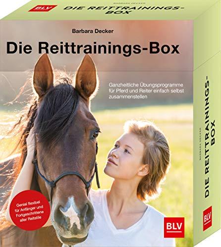 Die Reittrainings-Box: Ganzheitliche Übungsprogramme für Pferd und Reiter einfach selbst zusammenstellen - Genial flexibel für Anfänger und Fortgeschrittene aller Reitstile