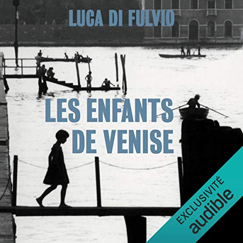 Couverture de Les enfants de Venise