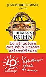 La structure des révolutions scientifiques de Thomas Samuel Kuhn