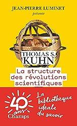 La structure des révolutions scientifiques de Thomas S. Kuhn