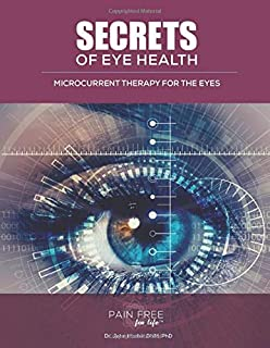 Secrets of Eye Health: Microcurrent Therapy and the Eyes