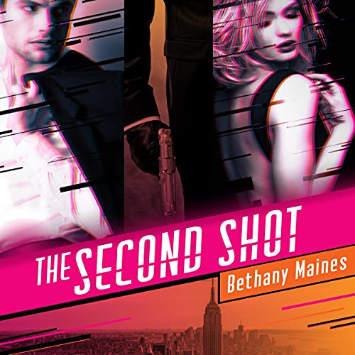 The Second Shot Audiobook By Bethany Maines cover art