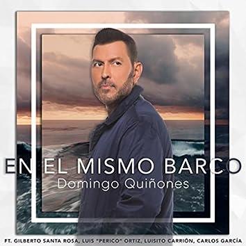 """En el Mismo Barco (feat. Gilberto Santa Rosa, Luis """"Perico"""" Ortiz, Luisito Carrión & Carlos García)"""