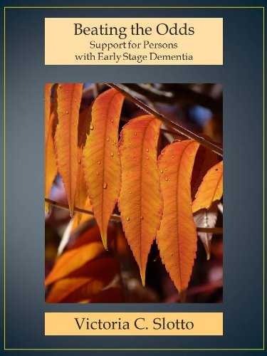 Beating the Odds: Support for Persons with Early Stage Dementia