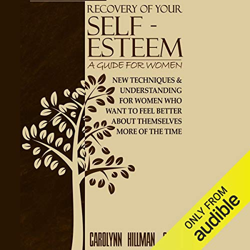 Recovery of Your Self Esteem audiobook cover art