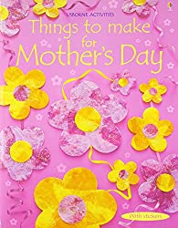 Usborne book things to make for mother's day