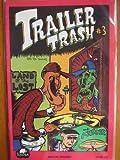 Trailer Trash #3