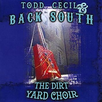 The Dirt Yard Choir