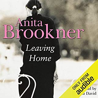 Leaving Home                   By:                                                                                                                                 Anita Brookner                               Narrated by:                                                                                                                                 Joanna David                      Length: 5 hrs and 33 mins     7 ratings     Overall 3.9