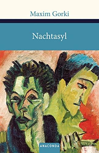 Nachtasyl (Große Klassiker zum kleinen Preis, Band 120)
