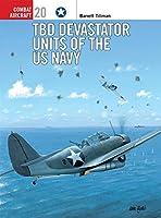 TBD Devastator Units of the US Navy (Combat Aircraft)